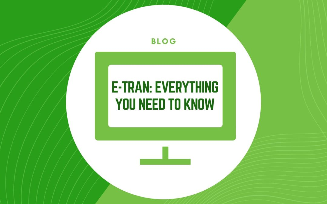 E-Tran: What It Is & How It's Used For SBA Lending (in 2020)